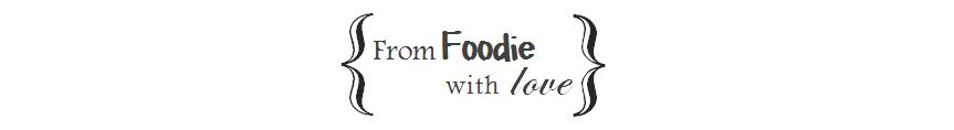 From Foodie with Love header image